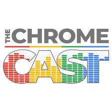 The Chrome Cast