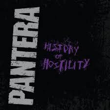 <b>Pantera</b>, <b>History of</b> Hostility   Rhino