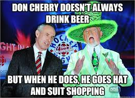 Don Cherry memes | quickmeme via Relatably.com