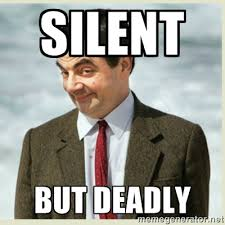 Silent but deadly - MR bean | Meme Generator via Relatably.com