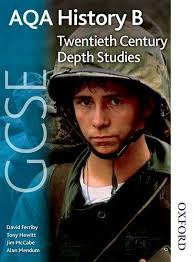 AQA GCSE History B Twentieth Century Depth Studies