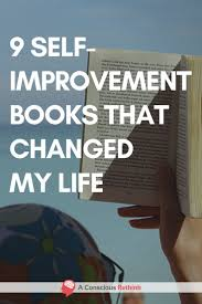best ideas about change my life positive changes 9 self improvement books that changed my life