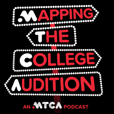 Mapping The College Audition: An MTCA Podcast