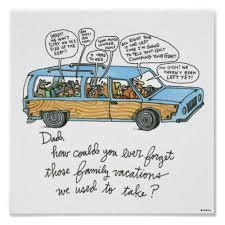 i Smiled You: Family Vacation, Car, and Dad | Funny Cartoon Poster via Relatably.com