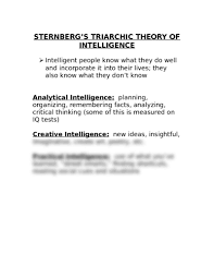sternberg s triarchic theory of intelligence doc psychology  they do well and incorporate it into their lives they also know what they don t know analytical intelligence planning organizing remembering facts