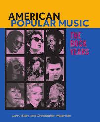 american popular music the rock years amazon co uk larry starr american popular music the rock years amazon co uk larry starr christopher waterman 9780195300529 books
