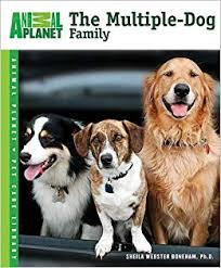 The Multiple-<b>Dog</b> Family (Animal <b>Planet Pet</b> Care Library): Webster ...