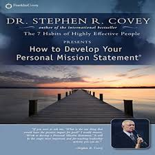 how to develop your personal mission statement by stephen r covey how to develop your personal mission statement by stephen r covey audiobook christian audiobooks try us