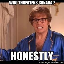 Upon the News of Isis Threatening Canada : AdviceAnimals via Relatably.com