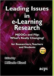 <b>Leading Issues in e-Learning</b> Research Volume 2: Melanie Ciussi ...