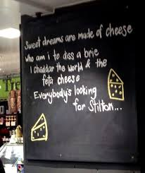 Sweet Dreams Are Made Of Cheese | Funny Sign Pictures via Relatably.com