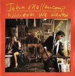 Last Chance by John Mellencamp