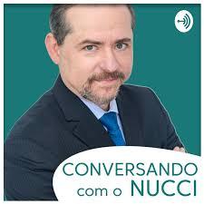 Conversando com o Nucci