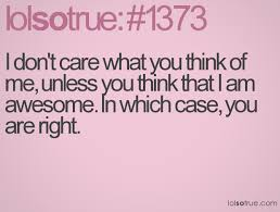I Dont Care Funny Quotes. QuotesGram