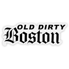 Old Dirty Boston
