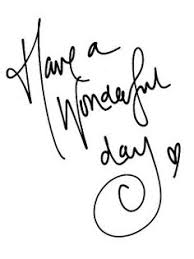 Image result for have a wonderful day images for him