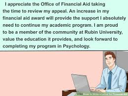 3 Ways to Write a Letter for Financial Aid - wikiHow Image titled Write a Letter for Financial Aid Step 5