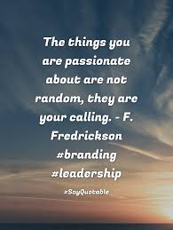quote about if you want a symbolic gesture don t burn the flag quote image of the things you are passionate about are not random they are your