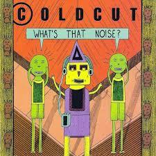 <b>Coldcut</b>: <b>What's That</b> Noise?. Vinyl. Norman Records UK