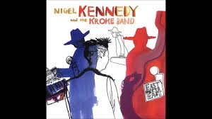 "<b>Nigel Kennedy</b> and the Kroke Band ""Ajde Jano"" - YouTube"