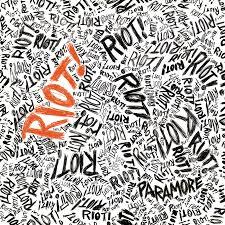 <b>Paramore</b> - <b>Riot</b>! Lyrics and Tracklist | Genius
