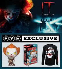 FYE - <b>We all Float</b> down here IT Movie: Chapter Two is...