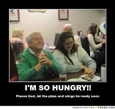 I'M SO HUNGRY!!... - Meme Generator Posterizer via Relatably.com