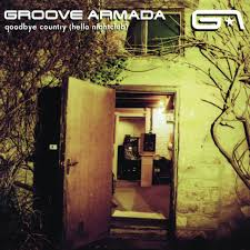 <b>Groove Armada</b> – <b>Goodbye</b> Country (Hello Nightclub) on Spotify