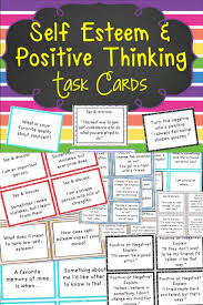 self esteem and positive thinking task cards thinking skills 116 task cards focusing on improving self esteem confidence building and encouraging positive