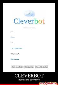 cleverbot - Taste of Awesome via Relatably.com