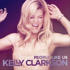 Kelly Clarkson - People like us - Mp3 (2013)