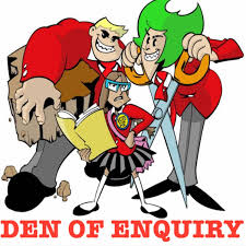 Den of Enquiry