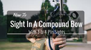 How To Sight In A <b>Compound Bow</b> With <b>3 & 4</b> Pin Sights - Hunt Hacks