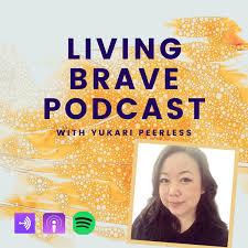 Living Brave Podcast