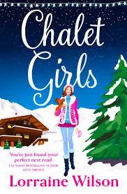 <b>Chalet Girls</b> eBook by <b>Lorraine Wilson</b> - 9780007544066 | Rakuten ...
