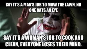 EXPB 7: Memes and Gender Roles – Katelyn Hohn via Relatably.com