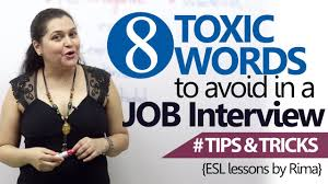 english lesson toxic words to avoid in a job interview job english lesson 08 toxic words to avoid in a job interview job interview skills