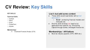 the cv    comments    cv review  key skills key skills technical