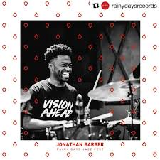 Vision Ahead Headlines <b>Rainy Days Jazz Festival</b> Jonathan Barber ...