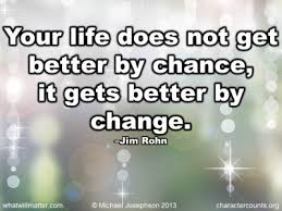 Image result for quotes about better life
