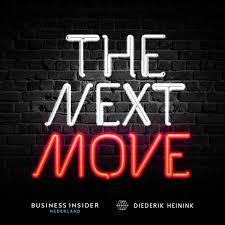 The Next Move - Een Podcast Over Leiderschap In Een Nieuw Tijdperk