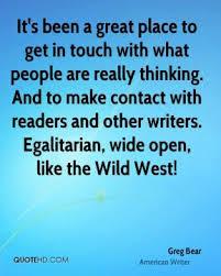 Greg Bear Quotes. QuotesGram via Relatably.com
