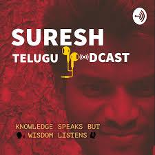 Suresh (Telugu Podcast)