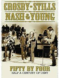 Watch Crosby, Stills, Nash & Young - Fifty By Four ... - Amazon.com