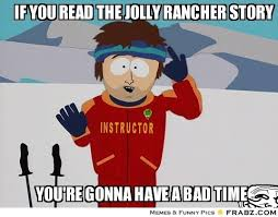 If you read the jolly rancher story... - thumper Meme Generator ... via Relatably.com