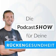 Die PodcastShow für Deine Rückengesundheit