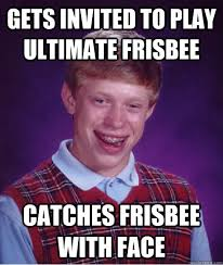 Gets invited to play ultimate Frisbee Catches Frisbee with face ... via Relatably.com