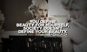 Lady Gaga Quotes And Sayings. QuotesGram via Relatably.com