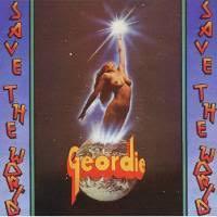 <b>Geordie</b> - <b>Save The</b> World (CD) - Amoeba Music