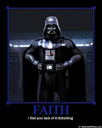 I find your lack of faith disturbing | Know Your Meme via Relatably.com
